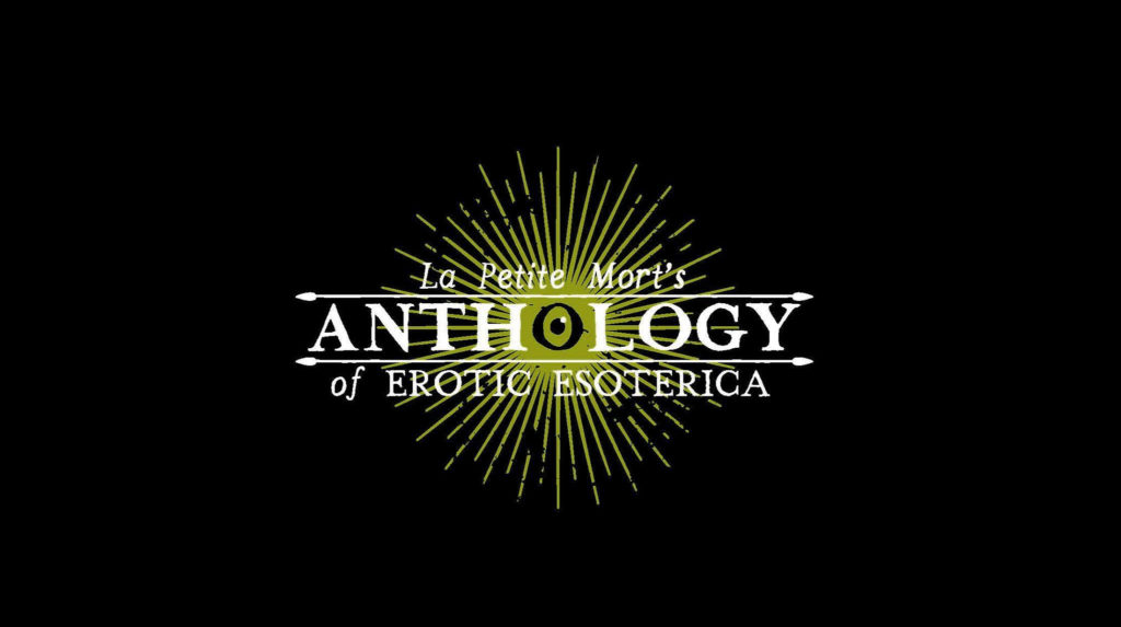La Petite Mort's Anthology of Erotic Esoterica